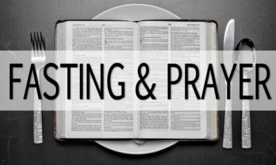 WHY PRAYER AND FASTING IS FOR EVERY CHRISTIAN